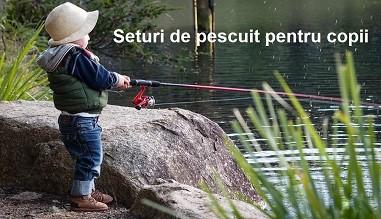 Seturi pescuit copii